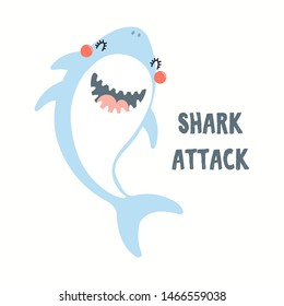 Hand drawn vector illustration of a cute funny shark, with quote Shark Attack. Isolated objects on white background. Flat style design. Color drawing. Concept for summer children print.