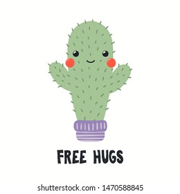 Hand drawn vector illustration of a cute funny cactus in a flower pot, with quote Free Hugs. Isolated objects on white background. Flat style design. Color drawing. Concept for summer children print.
