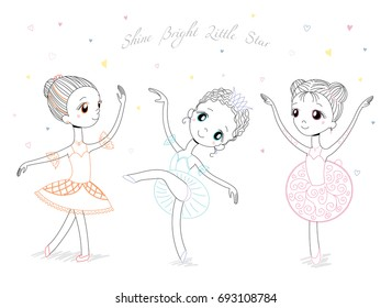 Hand drawn vector illustration of cute little ballerina girls in different poses and colours, text Shine bright little star. Isolated objects on white background. Design concept for children, dancing.
