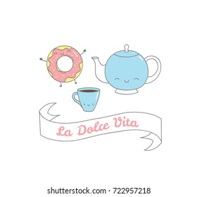 Hand drawn vector illustration of a cute coffee cup, pot and donut, Italian text La dolce vita (Sweet life). Isolated objects on white background. Design concept dessert, kids, greeting card.