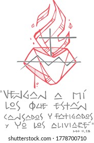 Hand drawn vector illustration or drawing of the Sacred Heart of Jesus and a biblical phrase in spanish that means: Come to Me all who are tired and I will give them relief