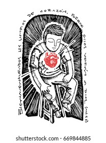 Hand drawn vector illustration or drawing of the Christian beatitude in spanish: Bienaventurados los limpios de corazon porque ellos veran a Dios, which means: Blessed are the pure of heart,