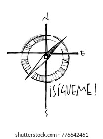 Hand drawn vector illustration or drawing of a Religious Christian Cross with a compass and word in spanish that means: Follow me