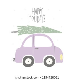 Hand drawn vector illustration of a funny car, with Christmas tree, quote Happy holidays. Isolated objects on white background. Flat style design. Concept for Christmas card, invite.