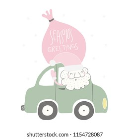 Hand drawn vector illustration of a funny Santa Claus driving a car, with sack, quote Seasons greetings. Isolated objects on white background. Flat style design. Concept for Christmas card, invite.
