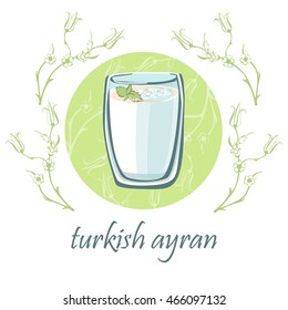 Hand drawn vector illustration with a glass of traditional turkish dairy drink ayran with mint. Isolated doodle objects on a delicate green circle with floral ornament with tulips in ottoman style.