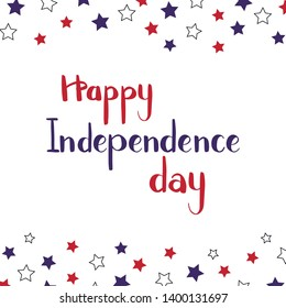 Hand drawn vector illustration. Happy independence day lettering. Perfect for a greeting card. Red and blue with colorful stars. 4th of July poster. Handwritten phrase