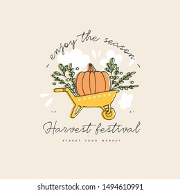 Hand drawn vector illustration for harvest autumn festival. Sketch style logo a wheelbarrow with a pumpkin for invitation on event, party