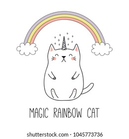 Hand drawn vector illustration of a kawaii funny unicorn cat under the rainbow. Isolated objects on white background. Line drawing. Design concept for children print.