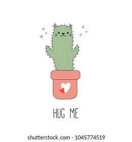 Hand drawn vector illustration of a kawaii funny cactus cat in a pot, with text Hug me. Isolated objects on white background. Line drawing. Design concept for children print.
