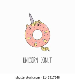 Hand drawn vector illustration of a kawaii funny donut with unicorn horn, ears, with text. Isolated objects on white background. Line drawing. Design concept for cafe menu, children print.