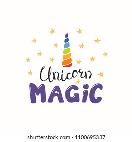 Hand drawn vector illustration of a rainbow unicorn horn, with lettering quote Unicorn magic. Isolated objects. Scandinavian style flat design. Concept for children print.