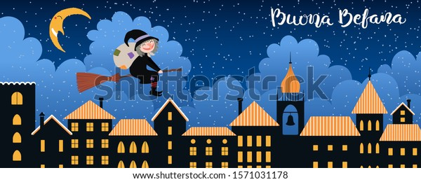 Hand drawn vector illustration with witch Befana with sack flying on broomstick over city, Italian text Buona Befana, Happy Epiphany. Flat style design. Concept for holiday card, poster, banner.
