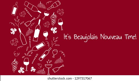 Hand drawn vector pattern with Barrel, cheese, wine glasses, bottles, grapes and bread. Wine party Beaujolais Nouveau event in France. Text  Beaujolais wine time. Place for text