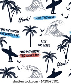 Hand drawn vector seamless pattern. Surfer, palm trees, waves , birds and slogan texts.