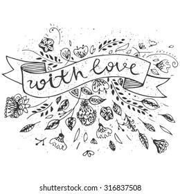 Hand Drawn vintage floral elements with ribbon and text -With Love. Set of flowers, leaves and decorative elements. Perfect for wedding, valentines day, birthday, invitations.
