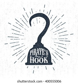 "Hand drawn vintage label, retro badge with textured pirate hook vector illustration and ""Pirate's hook"" lettering."