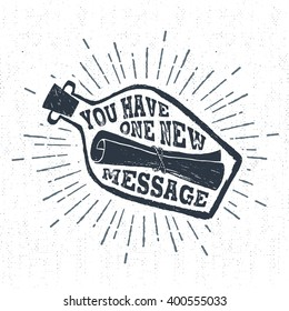 """Hand drawn vintage label, retro badge with textured letter in a bottle vector illustration and """"You have one new message"""" lettering."""