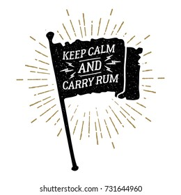 """Hand drawn vintage pirate flag textured vector illustration and """"Keep calm and carry rum"""" funny lettering."""