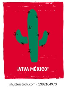 Hand Drawn Viva Mexico - Long Live Mexico Vector Poster. Green Cactus on a Red Grunge Background. White Handwritten Viva Mexico Text. Infatile Style Mexican National Holiday Vector Illustration.