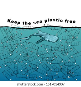 """Hand drawn A whale shark in the ocean with full of plastic bottle  with wording 'Keep the sea plastic free""""  vector design Design for save the world ,no plastic bag campaign and all graphic used ,"""