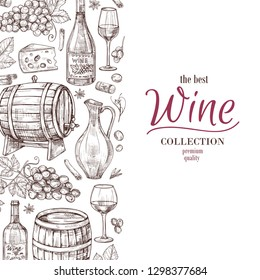 Hand drawn wine background. Wine bottles wineglass cask and grape border. Winery, restaurant vector menu template