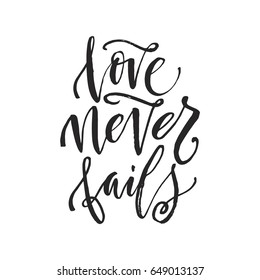 "Hand drawn word. Brush pen lettering with phrase ""love never fails""."