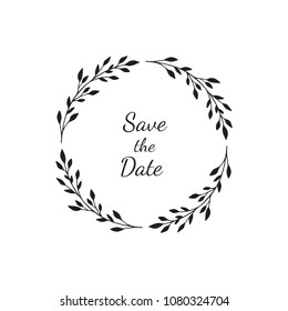 Hand drawn wreath. Vector frame for wedding invitations, save the date cards