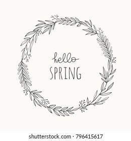 Hand drawn wreath vector illustration. Vintage decorative laurel frame. Hello spring design element.