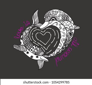 Hand drawn zen art of two cute dolphins with hearted shape sea wave and slogan LOVE IS ALL AROUND for t shirt printing and embroidery and printed tee.Vector illustration