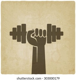 hand with dumbbell. fitness symbol on old background. vector illustration - eps 10
