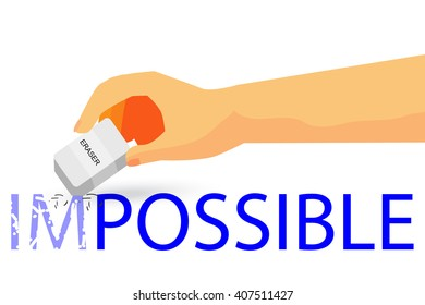 Hand - Erasing Text Impossible with Eraser - Illustration For How To Change Impossible To Possible Thing At Blue Background