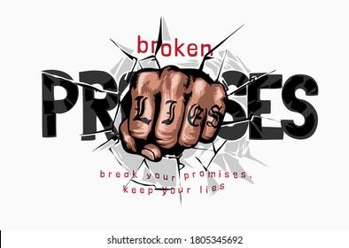 hand fist breaking through promises slogan illustration
