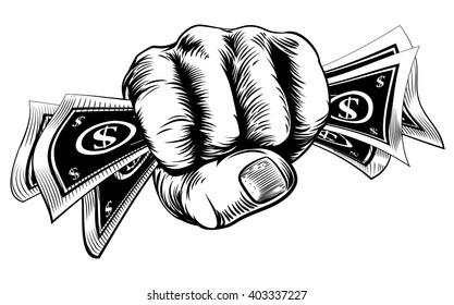 Hand in a fist holding cash money dollar bills in a vintage woodcut style