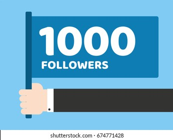 Hand hold flag with message to followers. Followers a Thank You 1000