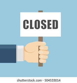 Hand holding closed board in flat style. Vector business placard illustration. Failure demonstration concept. Bankruptcy icon isolated. Crisis banner.