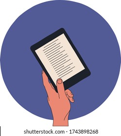 A hand holding an ebook reader on the round blue background. Digital book on the touch screen, person reading or using a device. Modern millennial lifestyle. Simple line at flat vector illustration