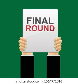 Hand holding final round sign.