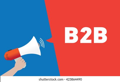 Hand Holding Megaphone with B2B Announcement