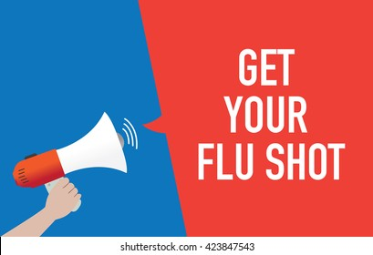 Hand Holding Megaphone with GET YOUR FLU SHOT Announcement