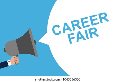 Hand Holding Megaphone With Speech Bubble CAREER FAIR. Announcement. Vector illustration