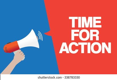 Hand Holding Megaphone with TIME FOR ACTION Announcement