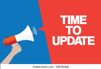 Hand Holding Megaphone with TIME TO UPDATE Announcement