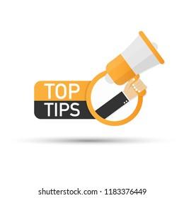 Hand holding megaphone - Top tips. Vector stock illustration.