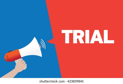 Hand Holding Megaphone with TRIAL Announcement