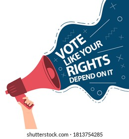 """Hand holding megaphone with the words """"Vote as if your Rights Depend on it"""" coming out of it on white background. Poster for the upcoming elections"""