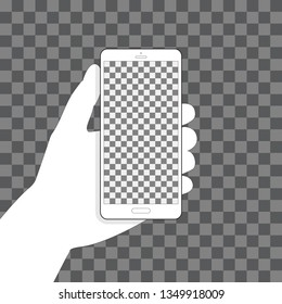 Hand holding phone, transparent background for your design. Vertical position. Blank touch screen. Vector illustration EPS 10