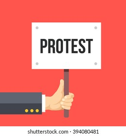 Hand holding protest sign flat illustration. Protest, demonstration, riot, political rally concept. Flat design elements for web sites, printed materials, web banner, infographics. Vector illustration
