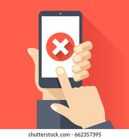 Hand holding smartphone with round red x mark icon on smartphone screen. Modern flat design graphic elements for web banners, web sites, infographics. Long shadow design. Creative vector illustration