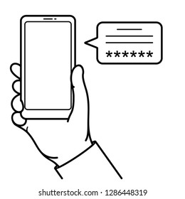 Hand holds smartphone. Receiving sms verification code to access website or web service. Two-factor user authentication. Vector outline icon isolated on white background.